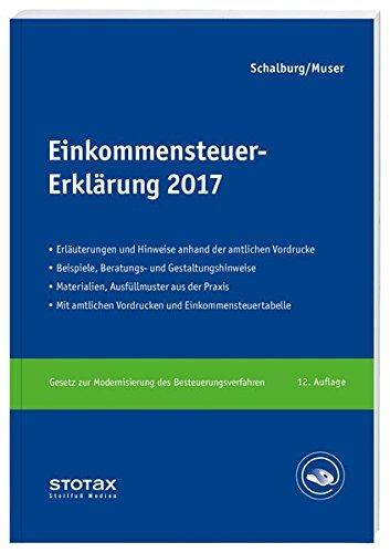 Einkommensteuer-Erklärung 2017: Erläuterungen, Beratungshinweise und Checklisten. Inklusive elektronischem Checklisten-Generator
