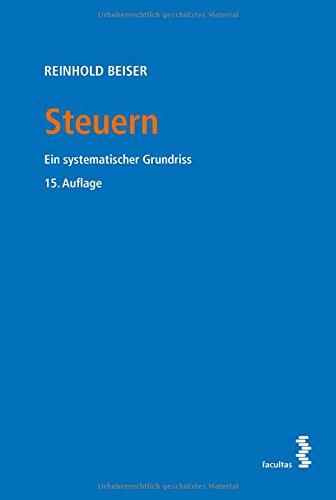Steuern: Ein systematischer Grundriss